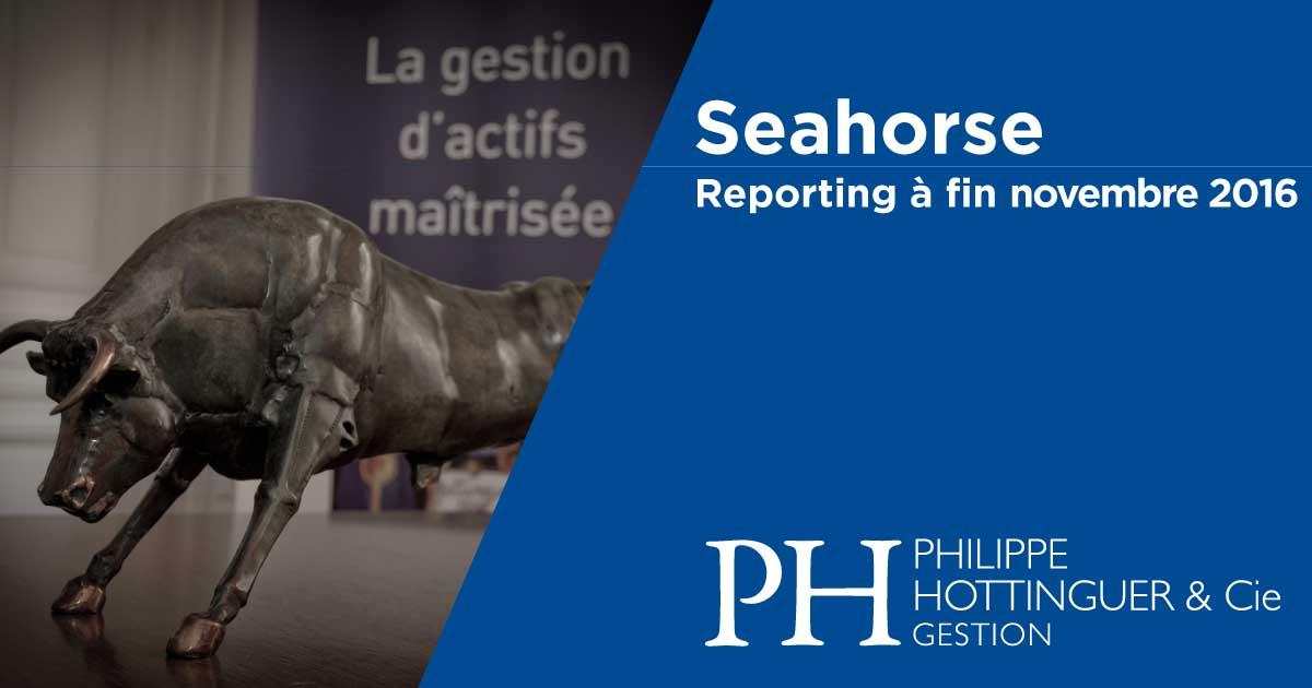SEAHORSE : Reporting à Fin Novembre