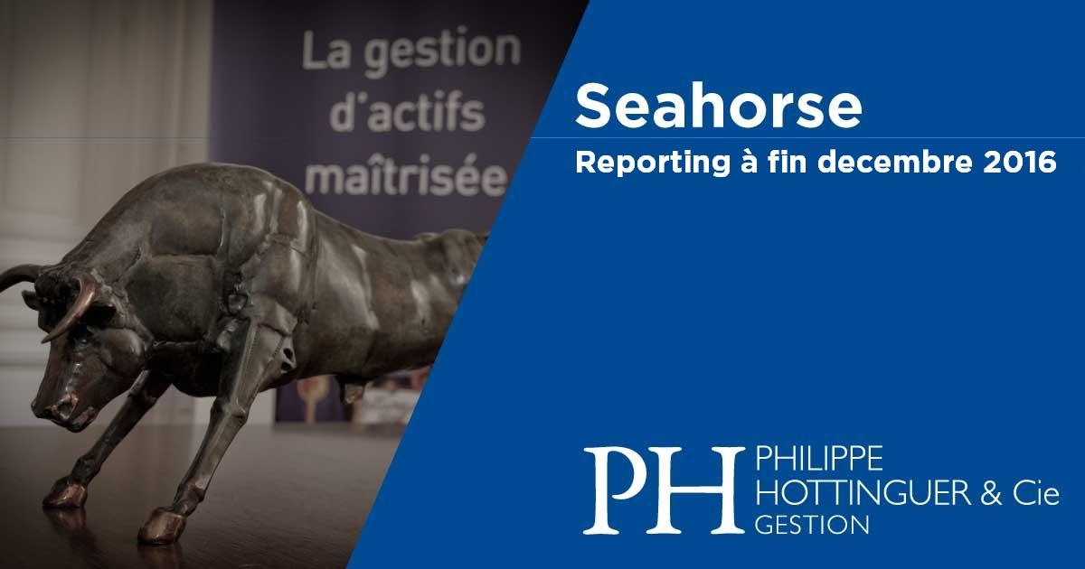 SEAHORSE : Reporting à Fin Décembre