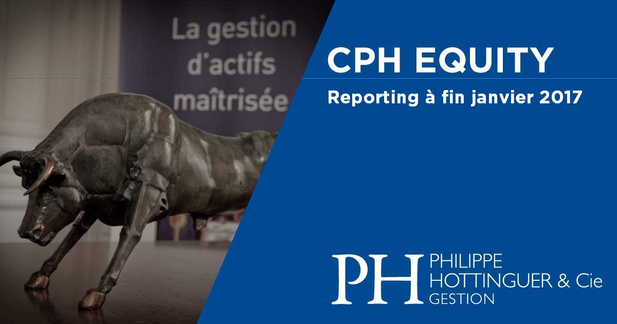 CPH Equity : Reporting à Fin Janvier