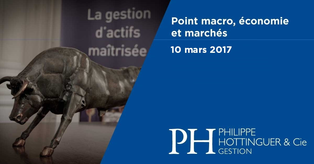 Point Macro Reporting Février 2017