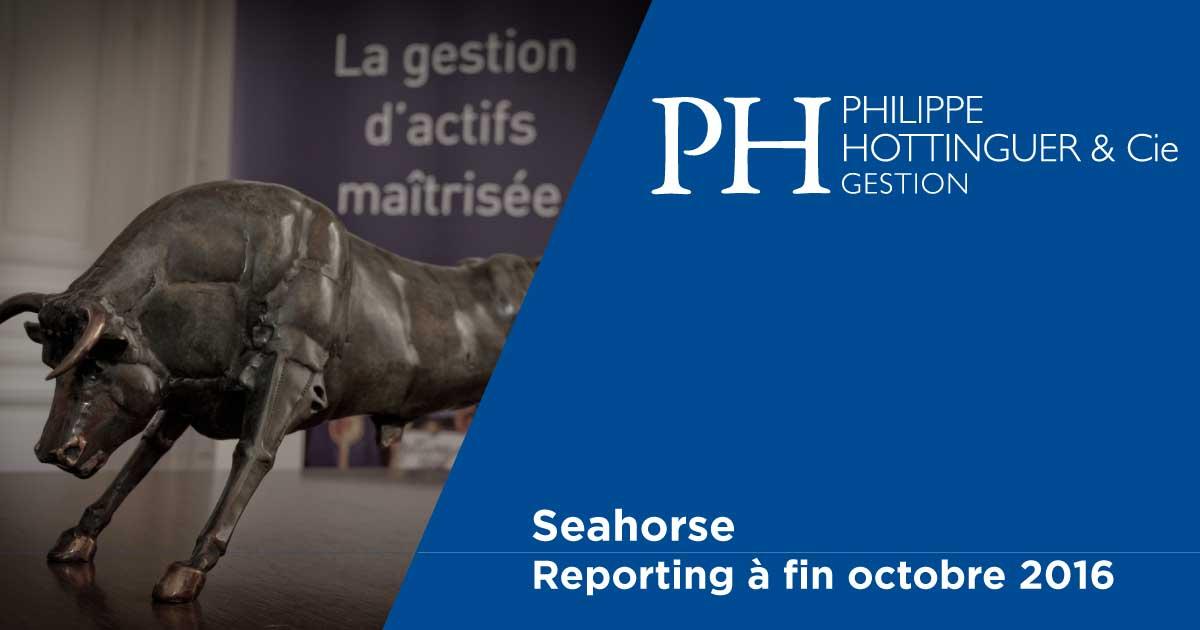 SEAHORSE : Reporting à Fin Octobre