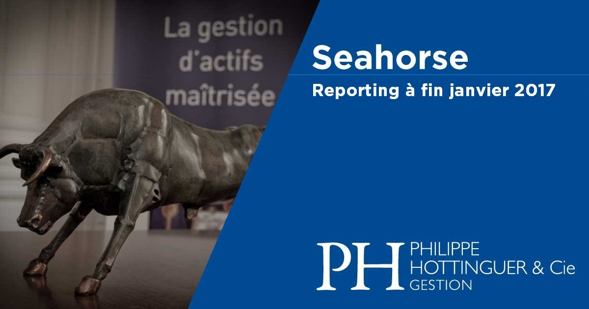 SEAHORSE : Reporting à Fin Janvier