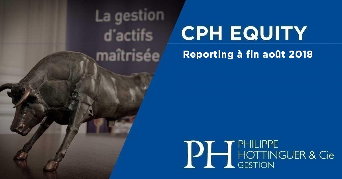 CPH Equity : Reporting à Fin Août