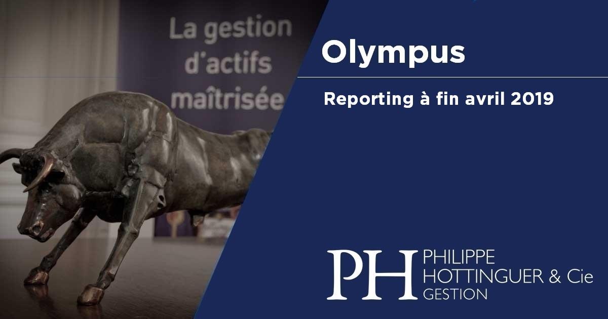 OLYMPUS : Reporting à Fin Avril 2019