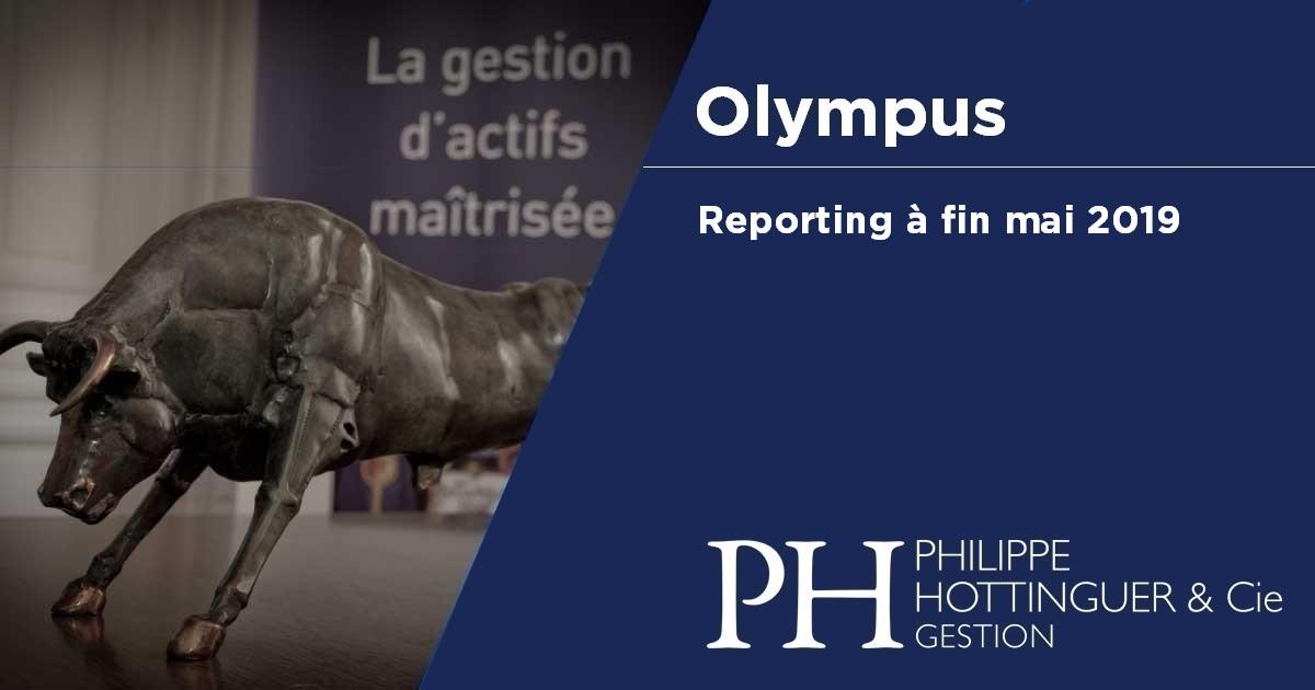 OLYMPUS : Reporting à Fin Mai 2019