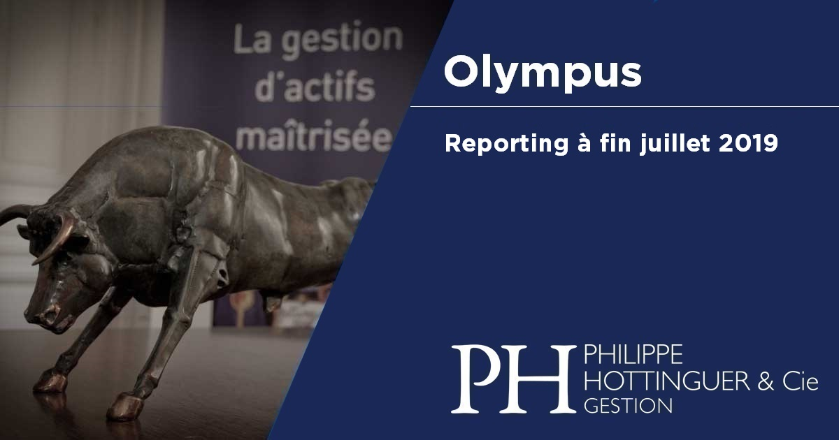 OLYMPUS : Reporting à Fin Juillet 2019