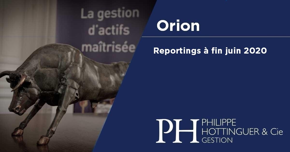 Orion : reporting à fin juin 2020